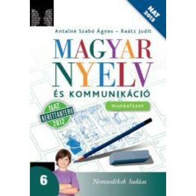 Magyar nyelv és kommunikáció 6. munkafüzet (NAT)