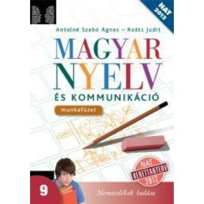 Magyar nyelv és kommunikáció 9. munkafüzet (NAT)