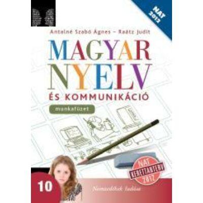 Magyar nyelv és kommunikáció 10. munkafüzet (NAT)