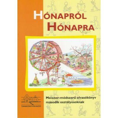 HÓNAPRÓL HÓNAPRA Meixner-módszerű olvasókönyv második osztályosoknak