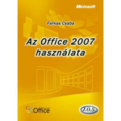 Az Office 2007 használata