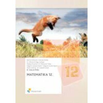 MATEMATIKA 12. OSZTÁLYOSOK SZÁMÁRA