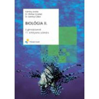 BIOLÓGIA II.;A gimnáziumok 11. évfolyama számára