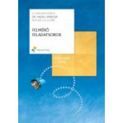 FELMÉRŐ FELADATSOROK, Matematika 1. osztály (2007-ben átdolgozott)