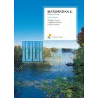 MATEMATIKA 5. TANKÖNYV;Bővített változat (keménytáblás);(a 2006-ban átdolg. könyv új tipogrráfiával)