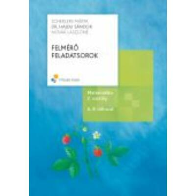FELMÉRŐ FELDATSOROK, 2. osztály; A, B változat (2008-ra átdolgozott)