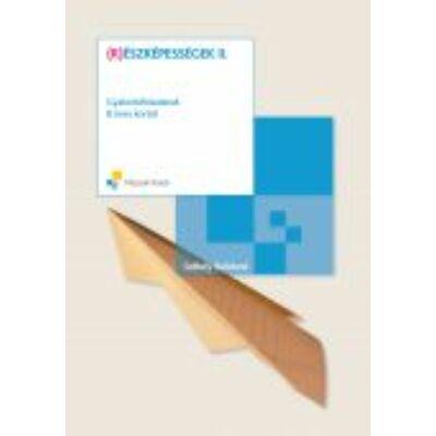 (R)észképességek II. kötet; Gyakorlófeladatok 8 éves kortól