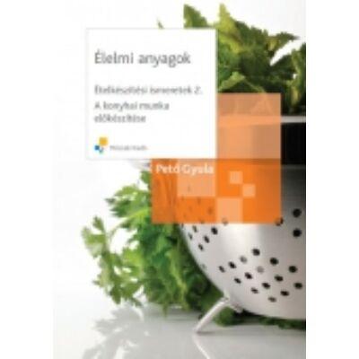 Élelmi anyagok - Ételkészítési ismeretek 2.