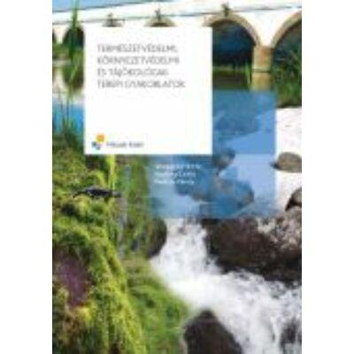 Természetvédelmi, környezetvédelmi és tájökológiai terepi gyakorlatok
