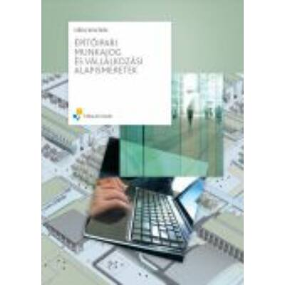 Építőipari munkajog és vállalkozási alapismeretek