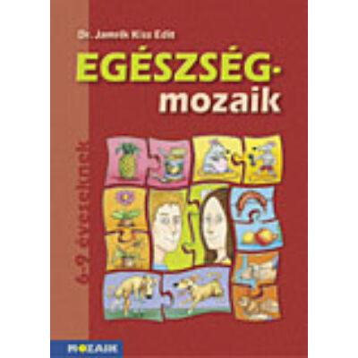egészség-MOZAIK - Egészségfejlesztés 1.o.