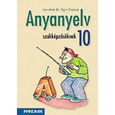 Anyanyelv szakképzősöknek tankönyv 10.o.