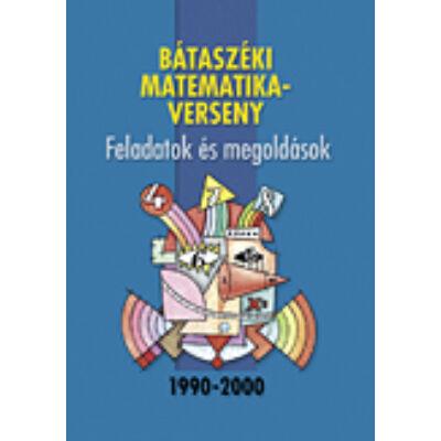 Bátaszéki matematikaverseny 1990-2000