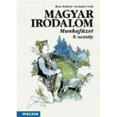 Magyar irodalom munkafüzet 8.o.