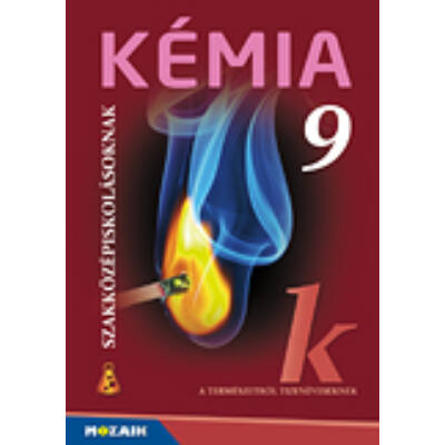 Kémia szakközépiskolásoknak tankönyv 9. o.