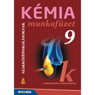 Kémia szakközépiskolásoknak munkafüzet 9. o.