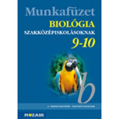 Biológia szakközépiskolásoknak 9-10.o. munkafüzet