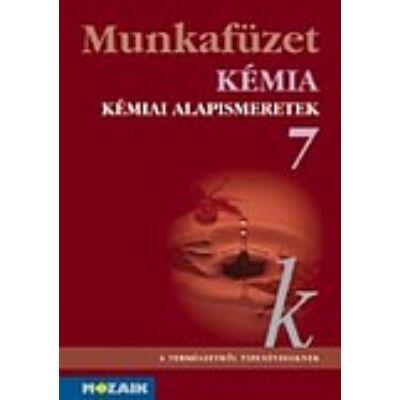 Kémia 7. - Kémiai alapismeretek munkafüzet