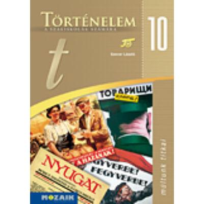 Történelem a szakiskolák számára 10. o. tankönyv
