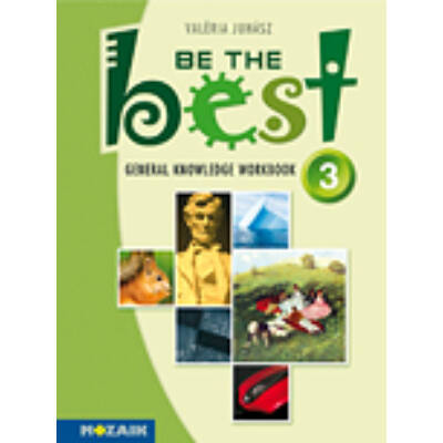 Be The Best 3. - Műv. feladats. angol 12-14 év.