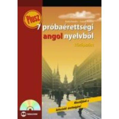 Plusz 7 próbaérettségi angol nyelvből (középszint) CD-melléklettel