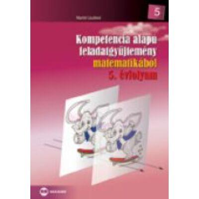 Kompetencia alapú feladatgyüjtemény matematikából 5. évfolyam