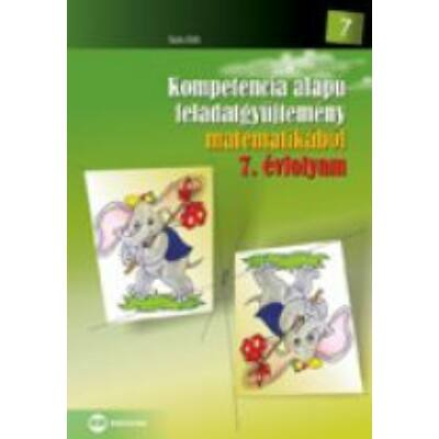 Kompetencia alapú feladatgyüjtemény matematikából 7. évfolyam