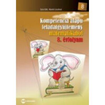 Kompetencia alapú feladatgyüjtemény matematikából 8. évfolyam