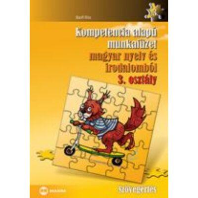 Kompetencia alapú munkafüzet magyar nyelv és irodalomból, 3. osztály