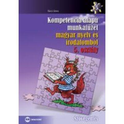 Kompetencia alapú munkafüzet magyar nyelv és irodalomból, 5. osztály