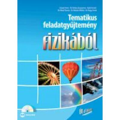 Tematikus feladatgyűjtemény fizikából (CD-melléklettel)