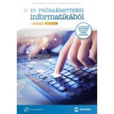 10 próbaérettségi informatikából (középszint – gyakorlati) CD-melléklettel (MX-611)