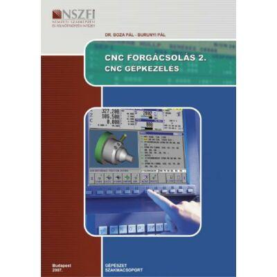 CNC Forgácsolás 2. gépkezelés