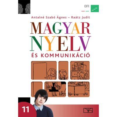 Magyar nyelv és kommunikáció tankönyv 11. évfolyam – új