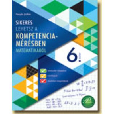 Sikeres lehetsz a kompetenciamérésben 6. - matematika