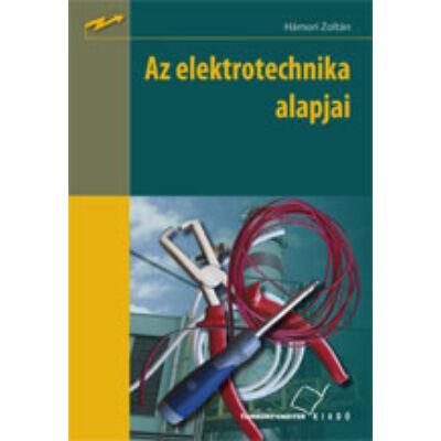 Az elektrotechnika alapjai (kompetencia alapú, hivatalos tankönyv)