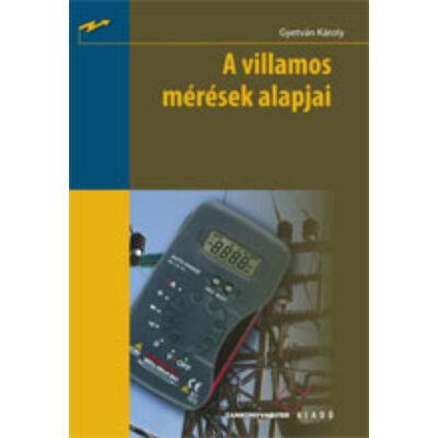 A villamos mérések alapjai (kompetencia alapú, hivatalos tankönyv)