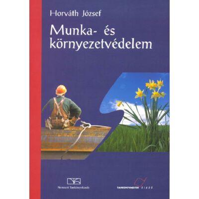 Munka- és környezetvédelem (hivatalos tankönyv)