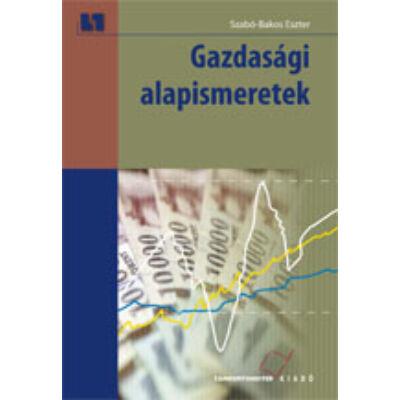 Gazdasági alapismeretek (kompetencia alapú, hivatalos tankönyv)