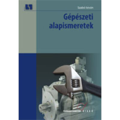 Gépészeti alapismeretek (kompetencia alapú, hivatalos tankönyv)