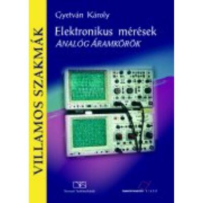 Elektronikus mérések. Analóg áramkörök
