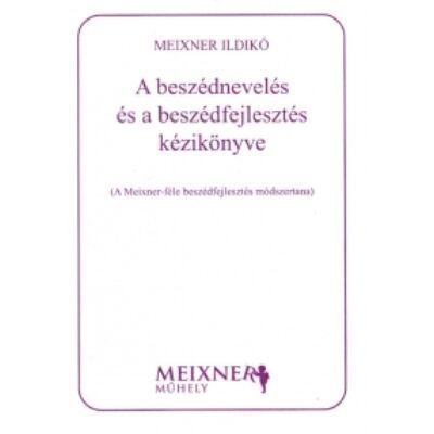 Beszédfejlesztés, beszédnevelés kézikönyve