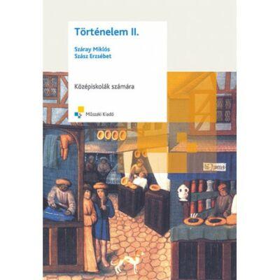 TÖRTÉNELEM II.; Középiskolák számára