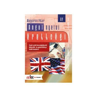 Angol nyelvi érettségi – emelt szint B2
