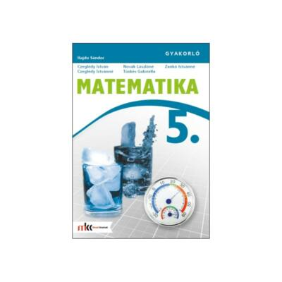 MATEMATIKA 5. GYAKORLÓ (2006-ban átdolgozott)